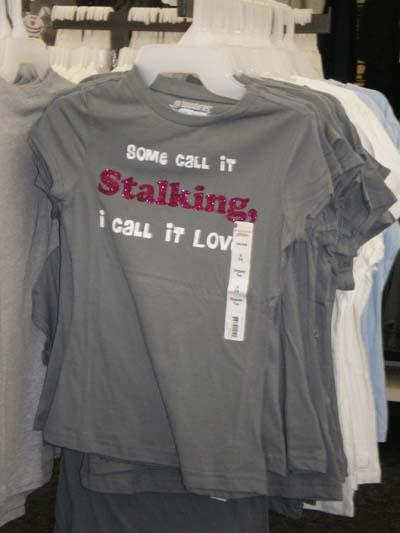 Wal-Mart stalking tee shirt